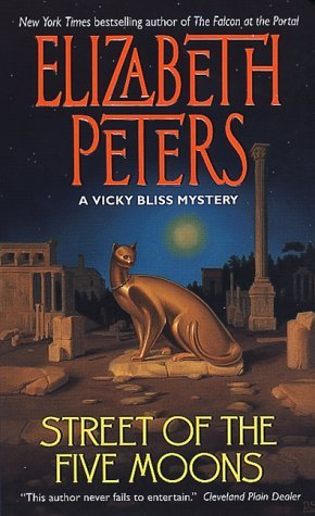 Street of the Five Moons by Elizabeth Peters