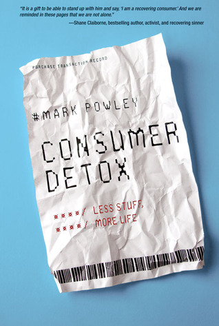 Consumer Detox by Mark Powley