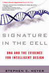 Signature in the Cell by Stephen C. Meyer