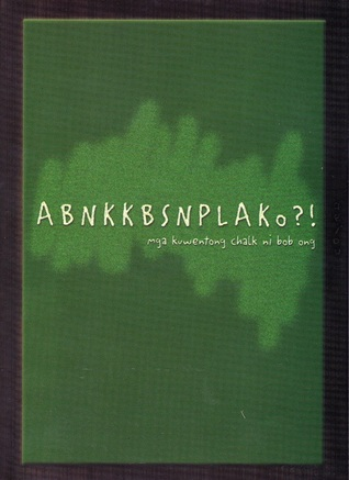 ABNKKBSNPLAKo Bob Ong epub download and pdf download
