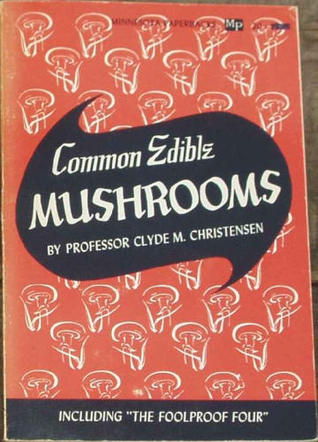Common Edible Mushrooms by Clyde Martin Christensen