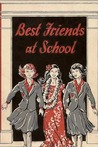 Best Friends at School (Best Friends, #3)