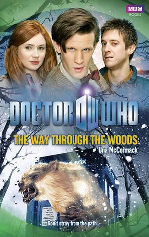 Doctor Who: The Way Through the Woods (Doctor Who: New Series Adventures #44)