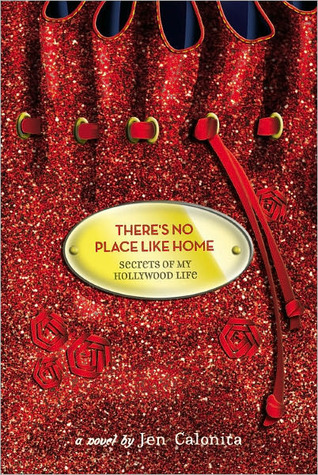 There's No Place Like Home (Secrets of My Hollywood Life, #6)