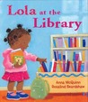 Lola at the Library by Anna McQuinn