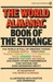 The World Almanac Book of the Strange