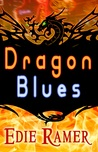 Dragon Blues by Edie Ramer