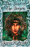 The Gaze of the Gorgon (Cassandra Klein, #2)