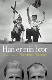 Han er min bror by Thorstein Thomsen