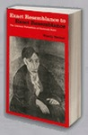 Exact Resemblance to Exact Resemblance: The Literary Portraiture of Gertrude Stein