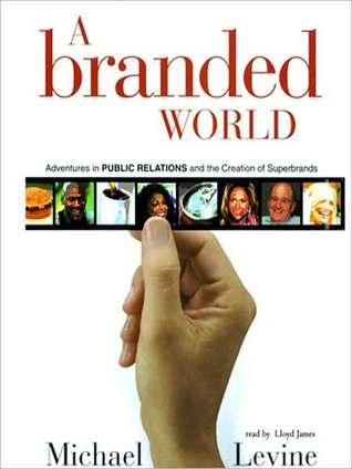 A Branded World by Michael Levine