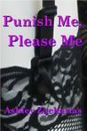 Punish Me, Please Me