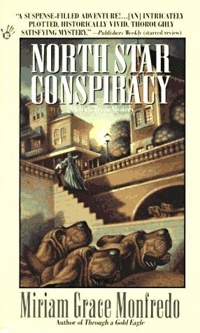 North Star Conspiracy by Miriam Grace Monfredo