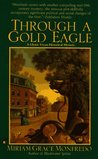 Through a Gold Eagle (Glynis Tryon, #4)