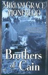 Brothers of Cain (Cain, #2)