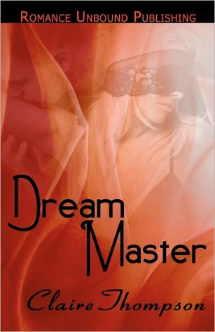 Dream Master by Claire Thompson