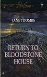 Return to Bloodstone House