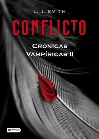 Conflicto by L.J. Smith