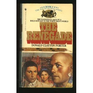 The Renegade (The White Indian Series #2)