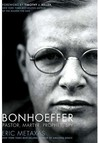Bonhoeffer: Pastor, Martyr, Prophet, Spy