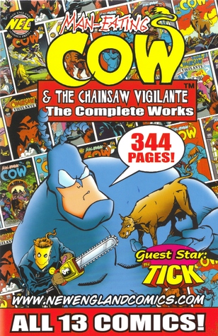 Man-Eating Cow & the Chainsaw Vigilante by Clay Griffith