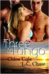 Three to Tango by Chloe Cole