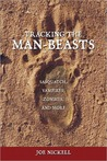 Tracking the Man-Beasts: Sasquatch, Vampires, Zombies & More