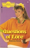 Questions of Love (Sweet Dreams, #86)