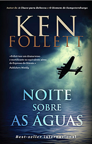 Noite Sobre as Águas by Ken Follett