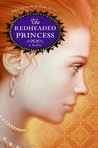 The Redheaded Princess by Ann Rinaldi
