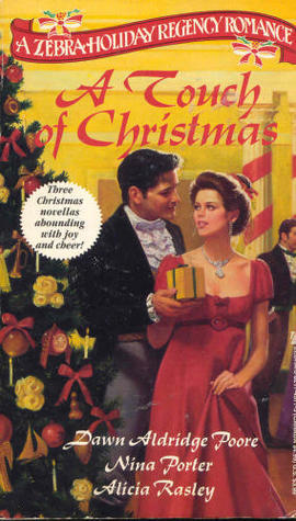 A Touch of Christmas by Dawn Aldridge Poore