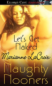 Let's Get Naked by Marianne LaCroix