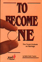 To Become One: The Torah Outlook on Marriage