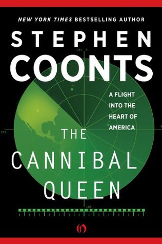 The Cannibal Queen by Stephen Coonts