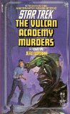 The Vulcan Academy Murders by Jean Lorrah