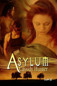 Asylum by Cassidy Hunter
