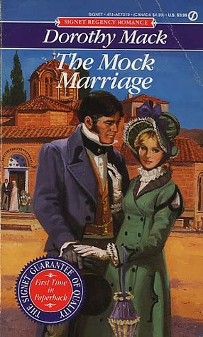 The Mock Marriage by Dorothy Mack