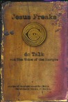 Jesus Freaks: DC Talk and The Voice of the Martyrs - Stories of Those Who Stood for Jesus, the Ultimate Jesus Freaks