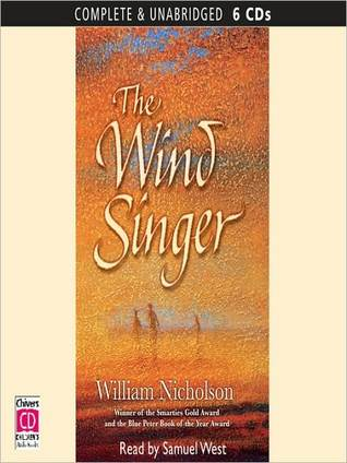 The Wind Singer: Wind on Fire Series, Book 1