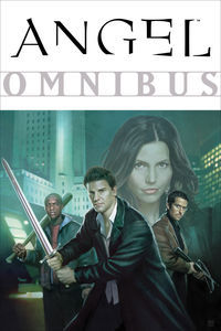 Angel Omnibus by Joss Whedon