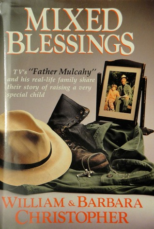 Mixed Blessings by William Christopher