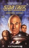 Debtors' Planet (Star Trek: The Next Generation #30)