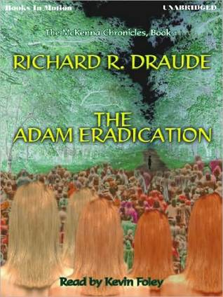 The Adam Eradication