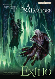 Exílio by R.A. Salvatore