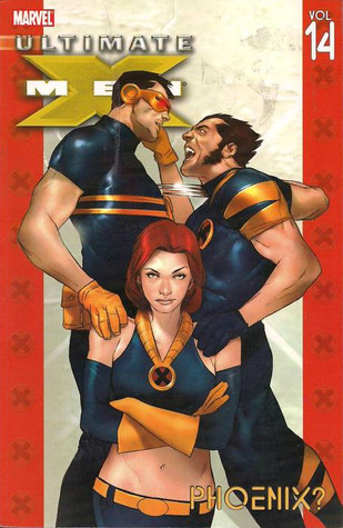 Ultimate X-Men, Vol. 14 by Robert Kirkman