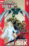 Ultimate Spider-Man, Vol. 9: Ultimate Six