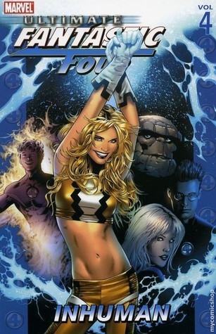 Ultimate Fantastic Four, Vol. 4 by Mike Carey