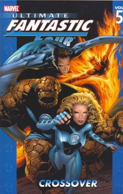 Ultimate Fantastic Four, Vol. 5 by Mark Millar