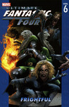 Ultimate Fantastic Four, Vol. 6 by Mark Millar