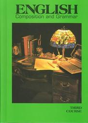 Warriner's English Grammar and Composition: Third Course